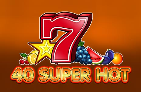 Play 40 Super Hot online slot game